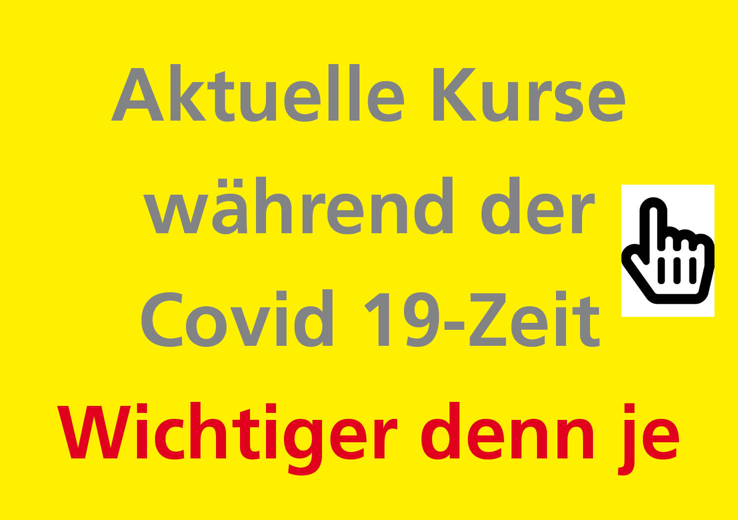Kurse Covid Zeit